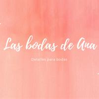 LAS BODAS DE ANA
